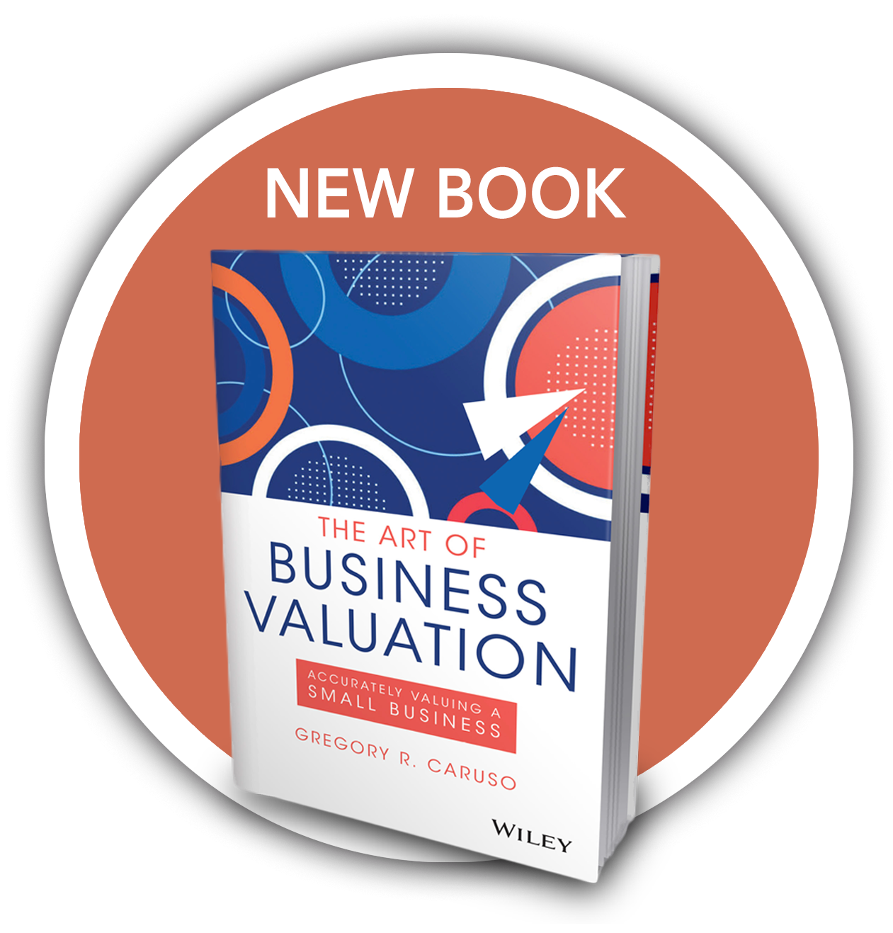 The Art of Business Valuation Accurately Valuing a Small Business book cover